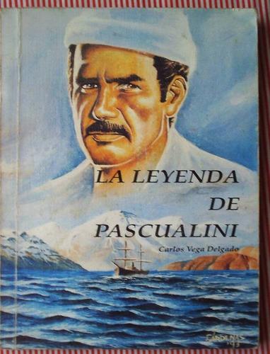 la leyenda de pascualini