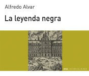 la leyenda negra(libro historia de españa)
