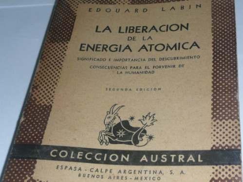 la  liberacion  de  la  energia  atomica