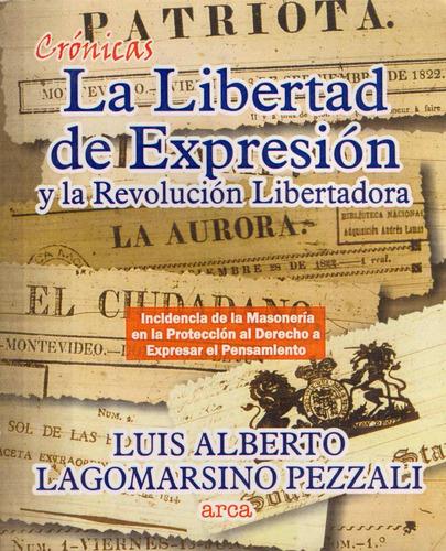 la libertad de expresión y la revolución - lagomarsino