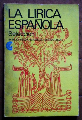 la lírica española / de la vega, de león, de la cruz, etc.