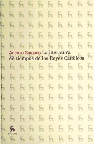 la literatura en tiempos de los reyes católicos(libro crític