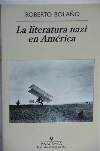 la literatura nazi en américa - roberto bolaño