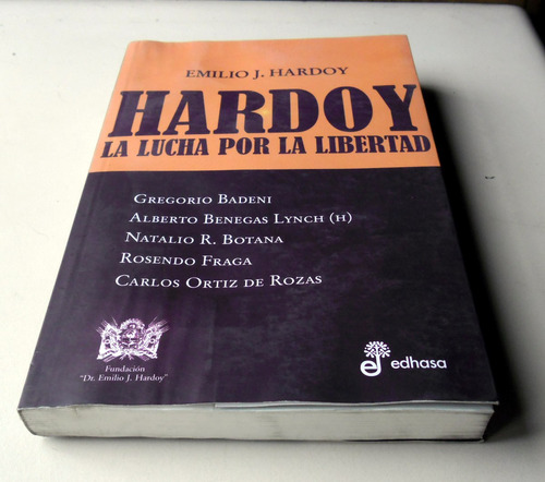 la lucha por la libertad - emilio hardoy