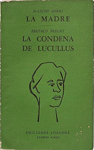la madre y la condena de lucullus - ediciones losange