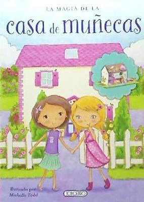 la magia de la casa de muqecas(libro infantil y juvenil)