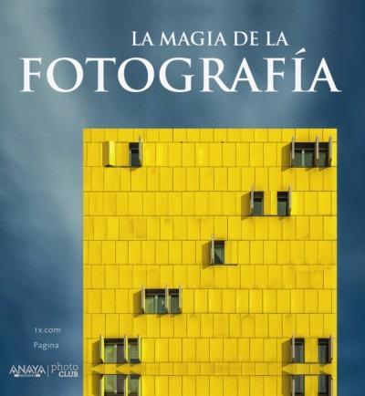 la magia de la fotografía(libro )