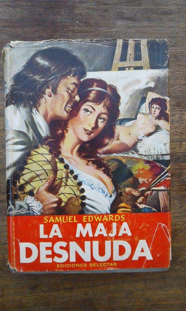La Maja Desnuda Samuel Edwards Duquesa De Alba Y Goya 5500
