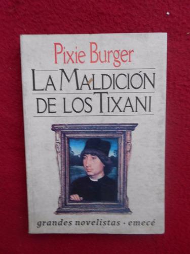 la maldición de los tixani - pixie burger
