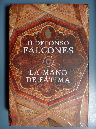 la mano de fátima- ildefonso falcones- tapa dura- zona norte