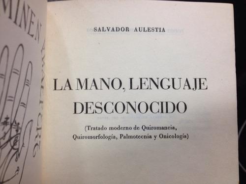 la mano, ese lenguaje desconocido - quiromancia - aulestia