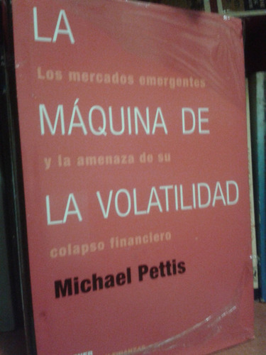 la máquina de la volatilidad de michael pettis