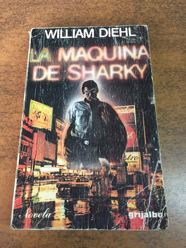 la máquina de sharky / william diehl