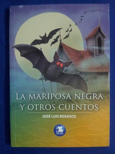 la mariposa negra y otros cuentos  edit. zig zag ,v nv,stock