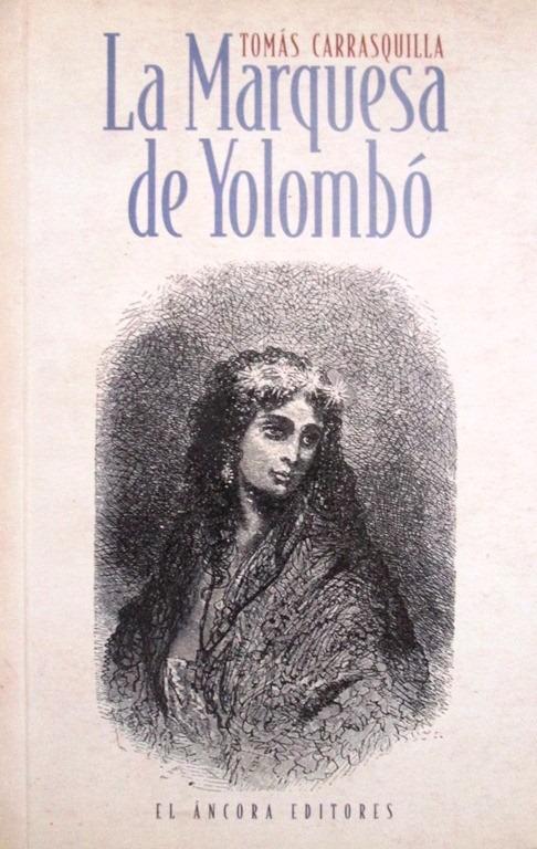 La Marquesa De Yolombó / Carrasquilla / Ancora - $ 24.000 en Mercado Libre