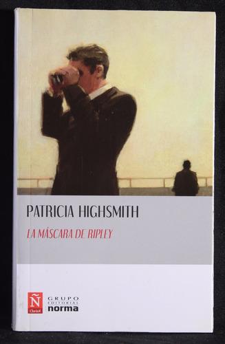 la máscara de ripley   patricia highsmith   zona caballito