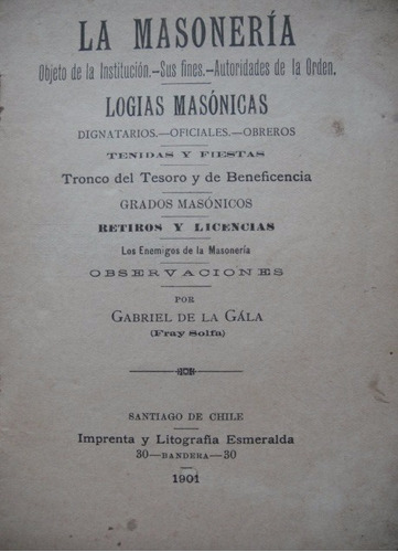 la masoneria gabriel de la gala 1901 logias masonicas