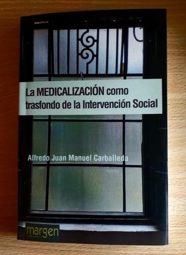 la medicalización como trasfondo de la intervención social