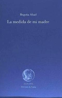 la medida de mi madre(libro poesía)
