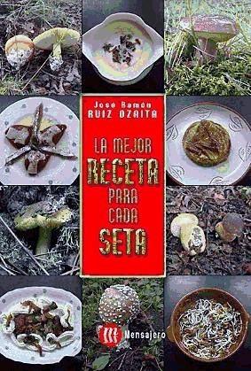 la mejor receta para cada seta(libro gastronomía y cocina)