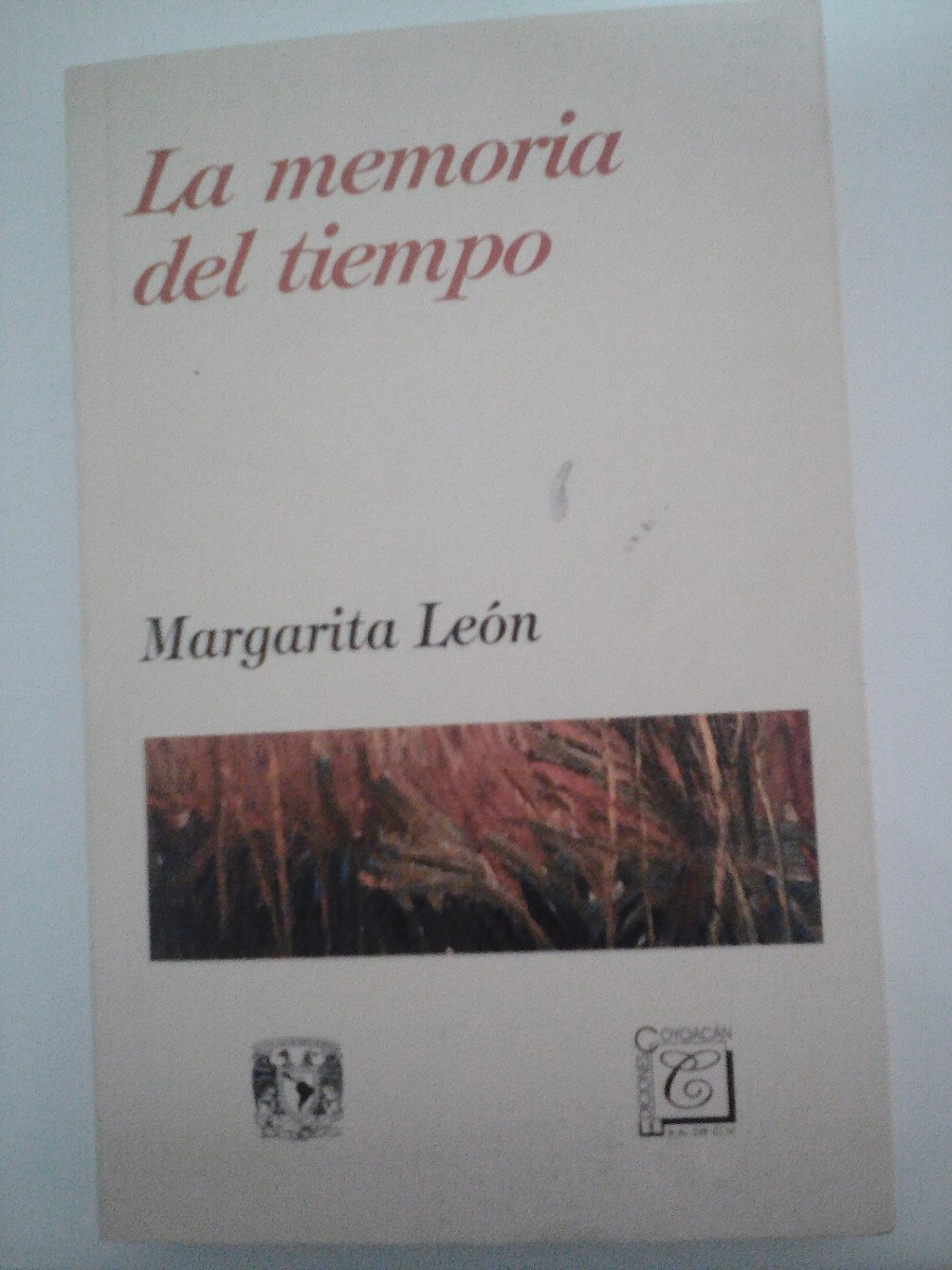 la memoria del tiempo, margarita leon, ediciones coyoacan. Cargando zoom.