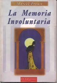 la memoria involuntaria proust marcel sociologia