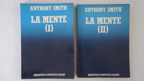 la mente, vol. i y ii, anthony smith