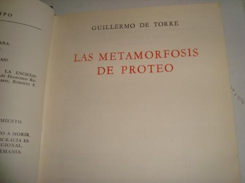 la metamorfosis de proteo - guillermo de torre