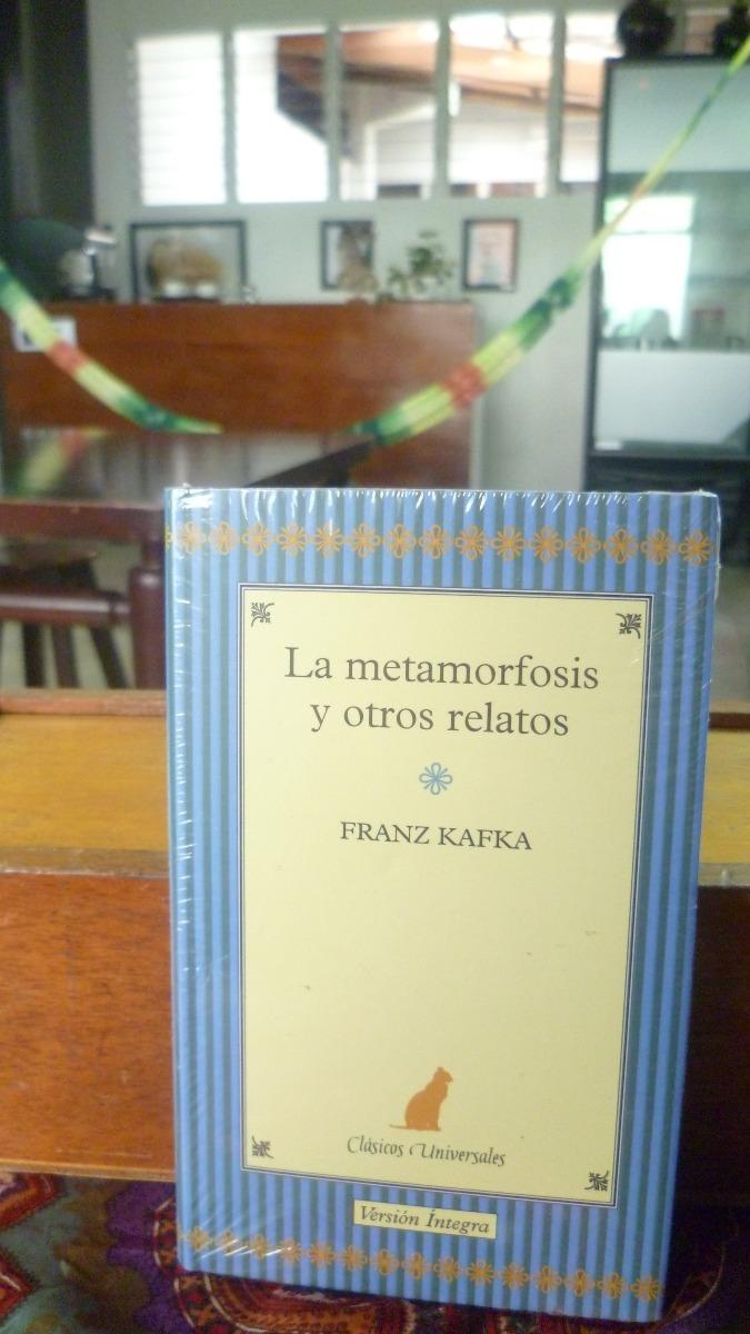 La Metamorfosis Y Otros Relatos Franz Kafka - Bs. 17.000,00 en Mercado Libre