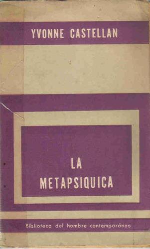 la metapsiquica - yvonne castellan - editorial paidos