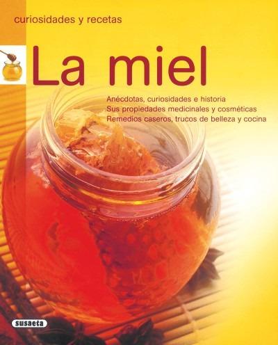 la miel (curiosidades y recetas)(libro infantil y juvenil)