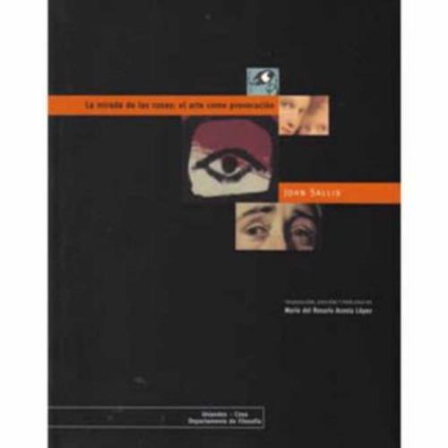 la mirada de las cosas: el arte como provocación - john sall