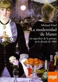 la modernidad manet / michael fried (envíos)