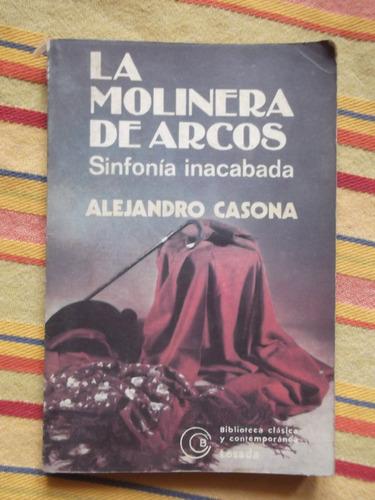 la molinera de arcos- sinfonía inacabada alejandro casona