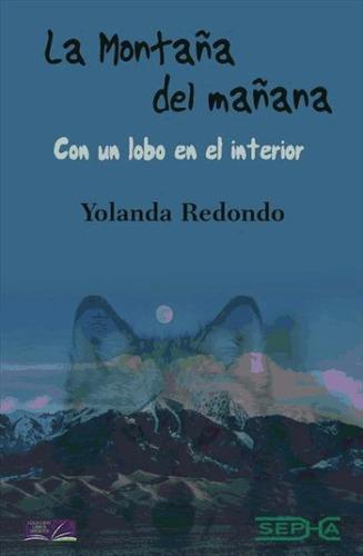 la montaña del mañana(libro biografías)