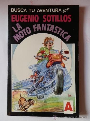 la moto fantástica-eugenio sotillos
