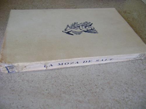 la moza de salt. rafael perez y perez. 1955. $259 dhl