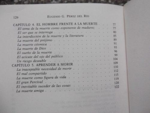 la muerte como vocacion hombre y literatura perez del rio