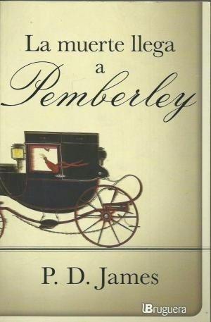 la muerte llega a pemberley - p. d. james