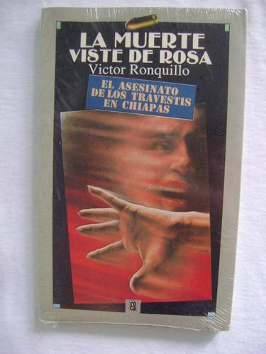 la muerte viste de rosa - victor ronquillo