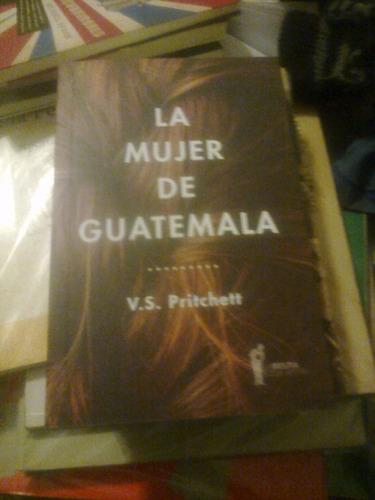la mujer de guatemala- pritchett