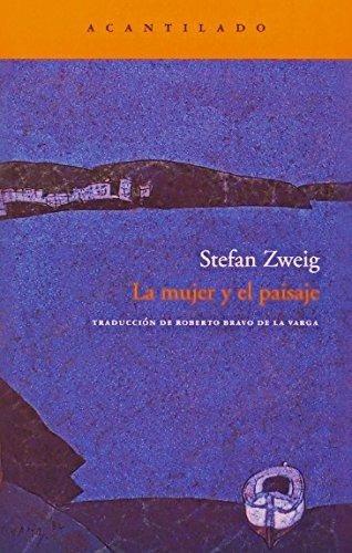 la mujer y el paisaje, stefan zweig, acantilado