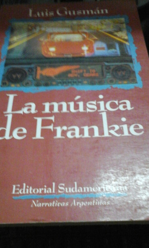 la musica de frankie - luis gusman