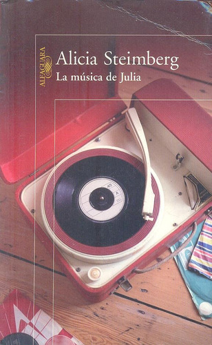 la musica de julia     alicia streimberg    alfaguara