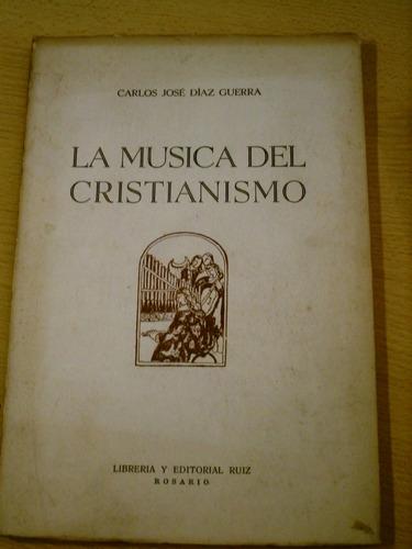 la musica del cristianismo carlos jose diaz guerra