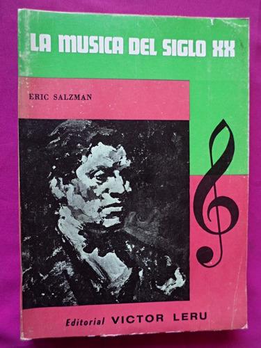 la musica del siglo xx - eric salzman