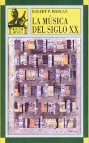 la música del siglo xx(libro música)