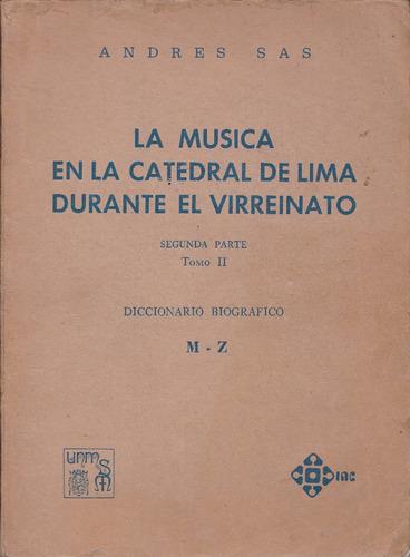 la música en la catedral de lima durante el virreynato