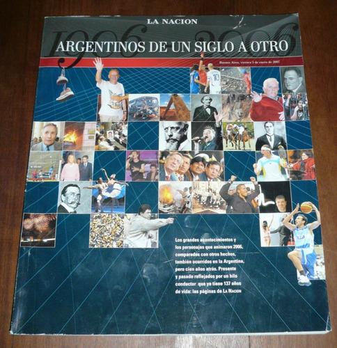 la nacion argentinos de un siglo a otro