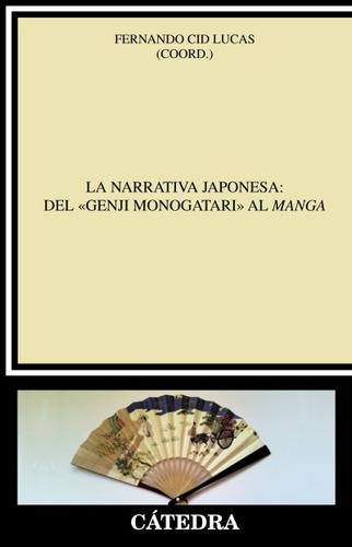 la narrativa japonesa: del «genji monogatari» al manga(libro